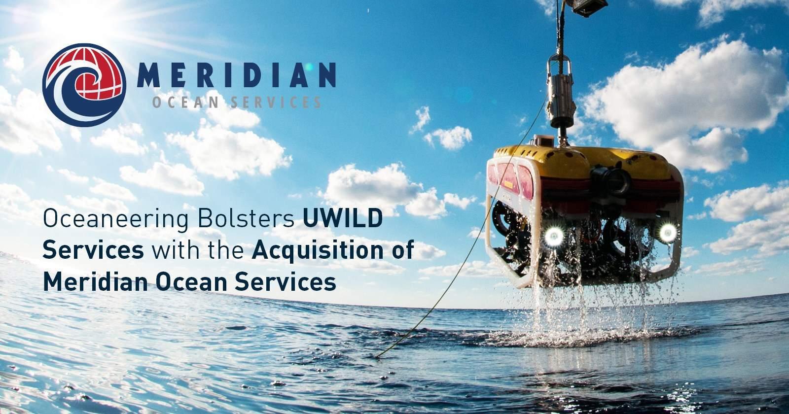 2016 - Oceaneering Acquires Meridian Ocean Services