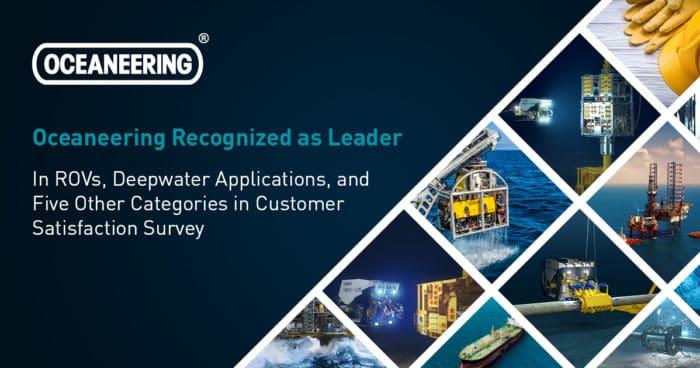 Oceaneering Ranks First 2018 700x368 - Oceaneering Ranks First in Seven Categories in Independent Customer Satisfaction Survey